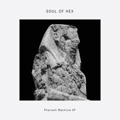 Premiere: Soul Of Hex 'Say It Again'