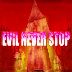EVIL NEVER STOP (prod. by Wxst Phase)
