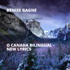 O Canada Bilingual - New Lyrics
