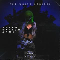 The White Stripes - Seven Nation Army (FNZ Remix)