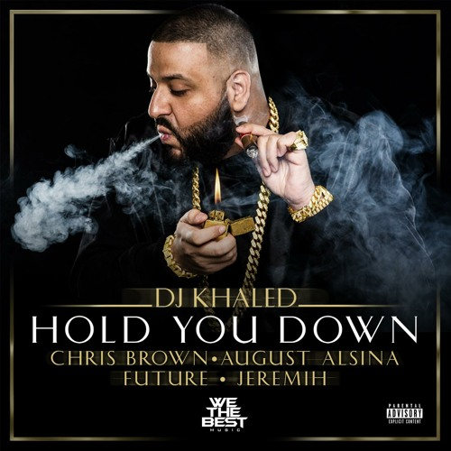 Hold You Down (feat. August Alsina, Chris Brown, Future & Jeremih)