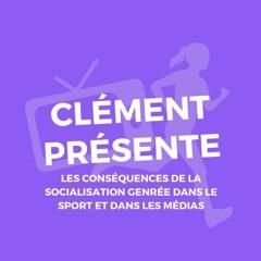 Clément présente les conséquences de la socialisation genrée dans le sport et dans les médias