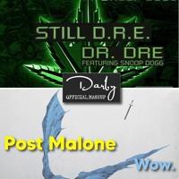 "Still Wow | ""Wow"" Post Malone vs ""Still Dre"" Dr. Dre ft. Snoop Dogg Artwork"