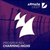 Prosper Rek - Charming Highs (Original Mix)