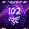 Download Young Tye Presents - HD Takeover Radio 102 Mp3