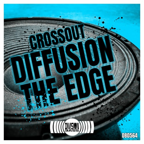 Diffusion & The Edge By Crossout
