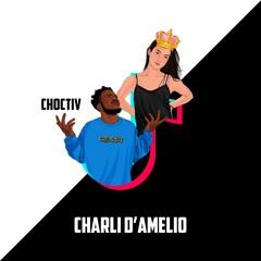 CHOCTIV - Charli D'Amelio