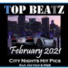 Download Top Beatz - February 2021 City Nights Hit Picks Mp3