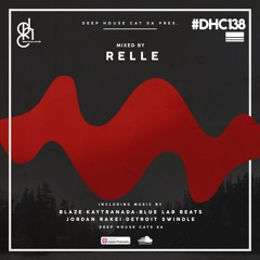 #DHC138 - Mixed By Relle