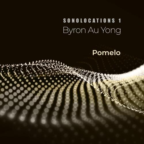 Byron Au Yong: Pomelo