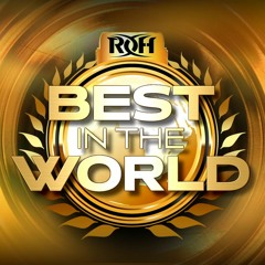 ROH Best in the World Review - WrestleZone Podcast