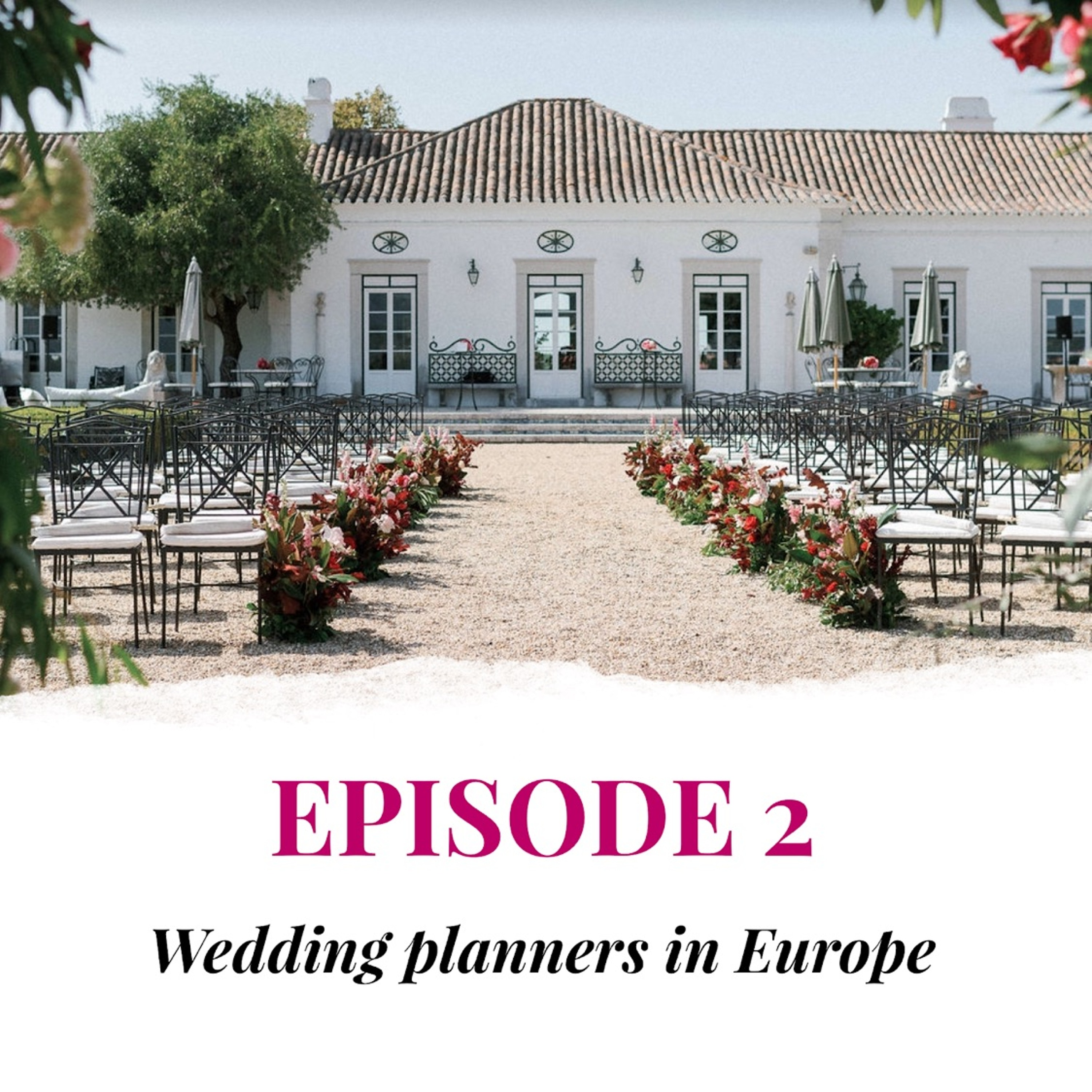 EPISODE 2 Wedding planners in Europe (prices and conditions)