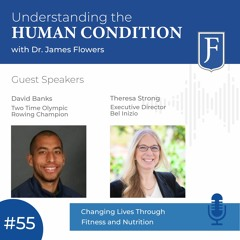 Episode 55: Changing Lives Through Fitness and Nutrition