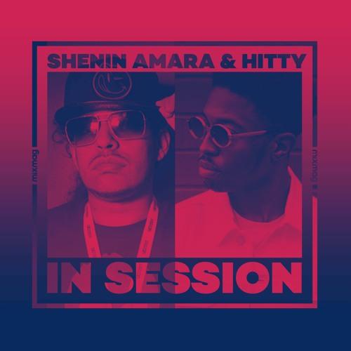 In Session: Shenin Amara & Hitty