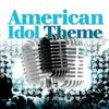 American Idol Theme