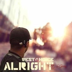 Alright (feat. S-Green) Prod. DopeShady