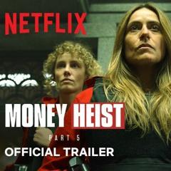 """[RE-SCORE] """"La Casa De Papel"""" (""""Money Heist"""") Part 5 Vol. 1 Trailer"""