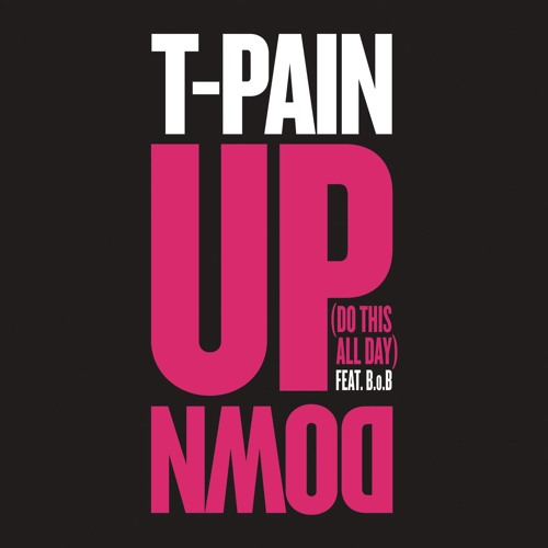 Up Down (Do This All Day) [feat. B.o.B]