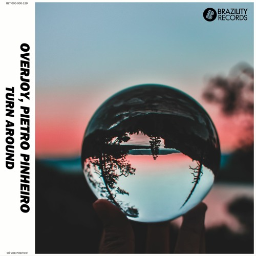Overjoy & Pietro Pinheiro - Turn Around