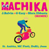 Machika (Remix) [feat. Anitta, MC Fioti, Duki & Jeon]