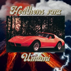 21 pilots Heathens (umami remix)