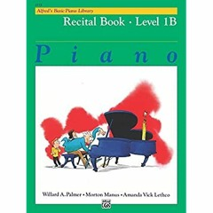 [BOOK] Alfred's Basic Piano Library - Recital Book 1B: Learn How to Play Piano with This Esteemed M