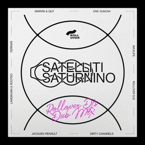 Saturnino - Mimas (Rollover Djs Dub Mix)