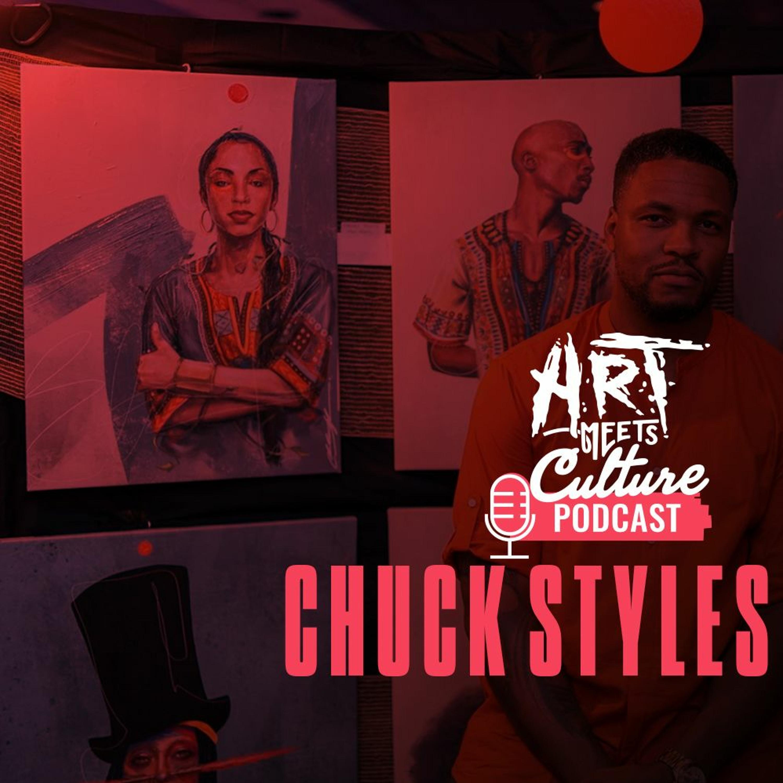 Episode 28: Chuck Styles