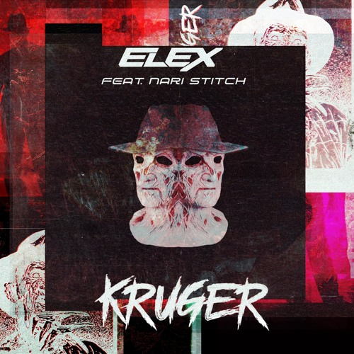 ELEX ft. Nari Stitch - Kruger