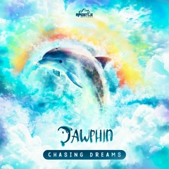 Dawphin - Chasing Dreams