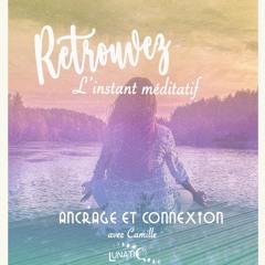 Méditation d'ancrage et de connexion à ton arbre - Juin2021 - guidée par Camille