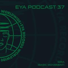 EYA Podcast 37 - Gira (Basic Movement)