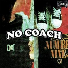 no coach (prod. kaktus) *MUSIC VID IN DESC*