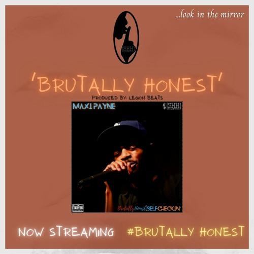 Brutally Honest [#BrutallyHonest Self Checkin']