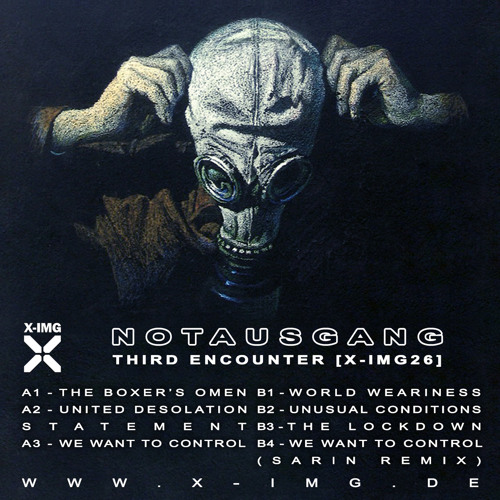 Notausgang - We Want to Control (SARIN Remix) [X-IMG26]