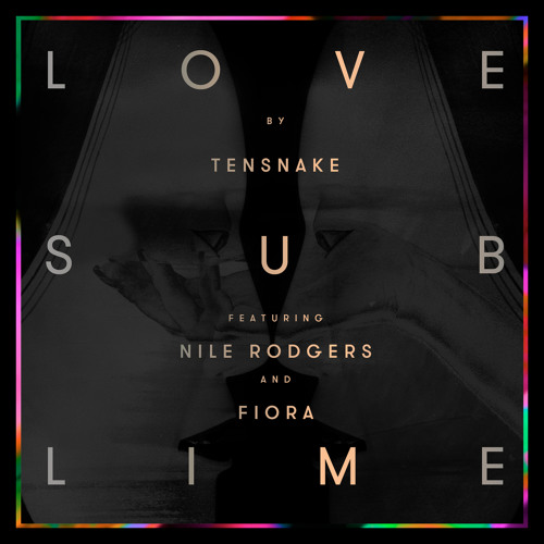 Love Sublime (feat. Nile Rodgers & Fiora)