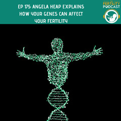 How can my genes affect my fertility?
