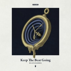 Black Barrel - Keep The Beat Going - DISBBSV003 - OUT NOW