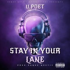 Stay In Your Lane {Prod Danke Noetic}