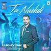 Tu Nachdi