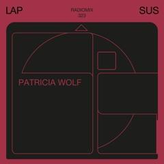 LAPSUS RADIO 323 -  Patricia Wolf