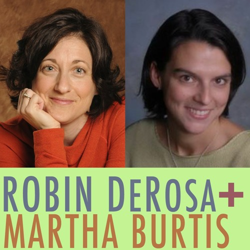 Episode 077 -  Robin DeRosa And Martha Burtis