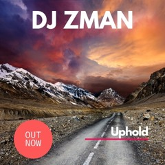 DJ Zman - Uphold