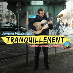 Antoine Villoutreix & Super Antena Tropical - Tranquillement