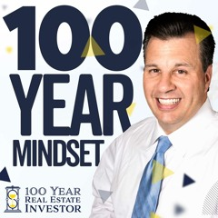 The 100 Year Mindset with Rick Sapio