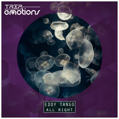 Eddy Tango - All Right (Original Mix) CUT