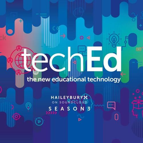 techEd  | HaileyburyX Season 3