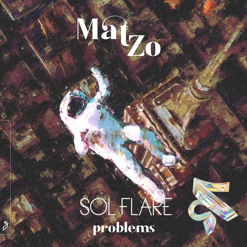 Mat Zo Feat. Olan - Problems (Sol Flare Remix)