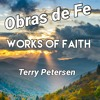 Download Works of Faith, TR, Terry Petersen, 25 Agosto 2021, LC, FL USA Mp3