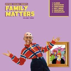 Family Matters Vol. 3 (Bandcamp)